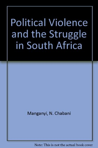 9780312046620: Political Violence and the Struggle in South Africa