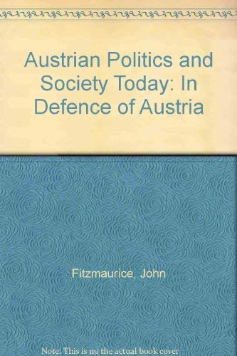 9780312047061: Austrian Politics and Society Today: In Defence of Austria