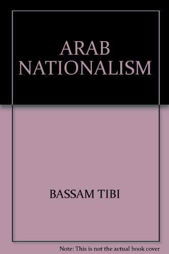 9780312047160: Arab nationalism: A critical enquiry