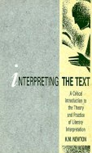 9780312047573: Interpreting the Text: A Critical Introduction to the Theory and Practice of Literary Interpret