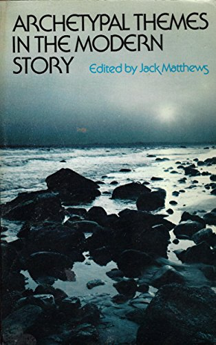 9780312047955: Archetypal Themes in the Modern Story