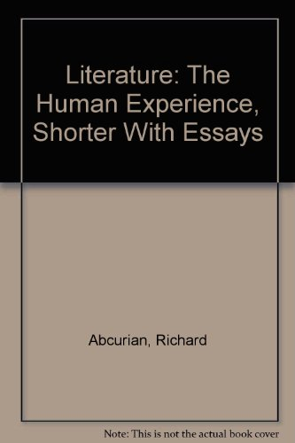 9780312048327: Literature: The Human Experience, Shorter Fifth Edition with Essays