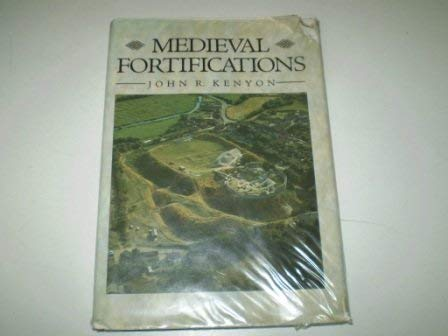 9780312048426: Medieval Fortifications (The Archaeology of medieval Britain)