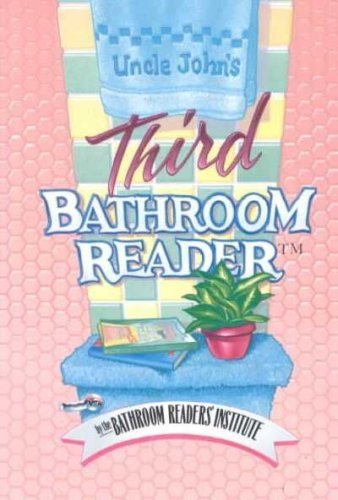 Uncle Johns Third Bathroom Reader: Not Available (NA)