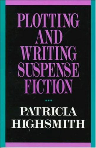 9780312048679: Plotting and Writing Suspense Fiction (Writer's Library)