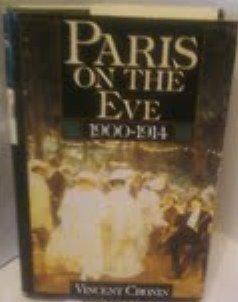 9780312048761: Paris on the Eve: 1900-1914