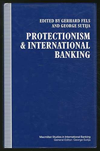 Protectionism and International Banking: Gerhard Fels
