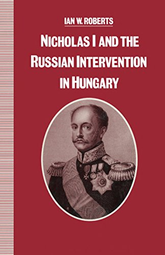 9780312048976: Nicholas I and the Russian Intervention in Hungary