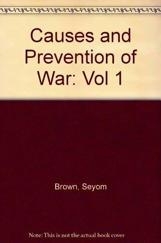 9780312049065: Causes and Prevention of War (Vol 1)