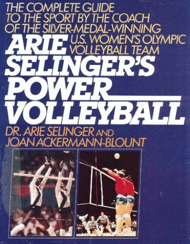 9780312049164: Arie Selinger's Power Volleyball