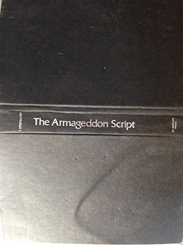 9780312049218: The Armageddon script: Prophecy in action