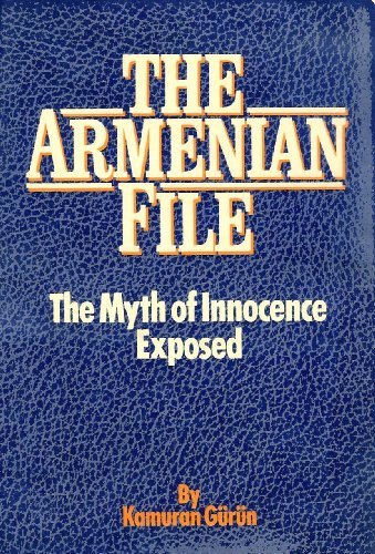 9780312049409: The Armenian File: The Myth of Innocence Exposed