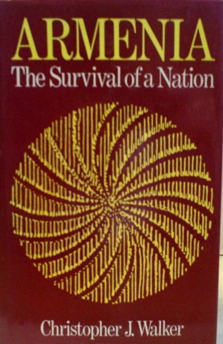 9780312049447: Armenia: The Survival of a Nation