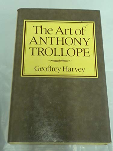 9780312049980: The art of Anthony Trollope