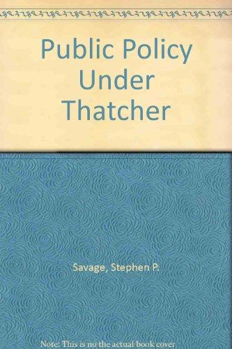 9780312050146: Public Policy Under Thatcher