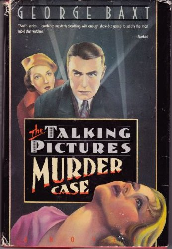 The Talking Pictures Murder Case: Baxt, George