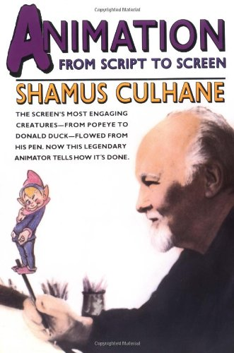 9780312050528: Animation: From Script to Screen