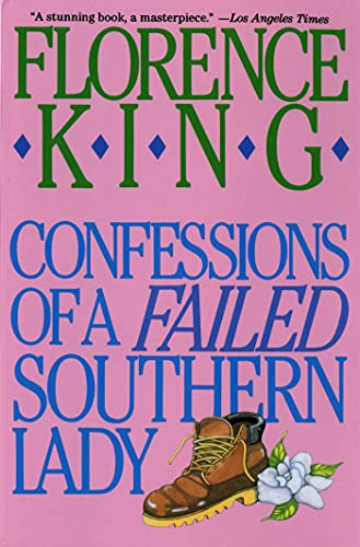 Confessions of a Failed Southern Lady: Florence King