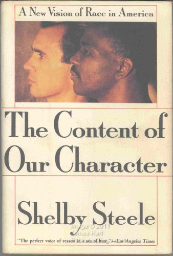 9780312050641: Content of Our Character: A New Vision of Race in America
