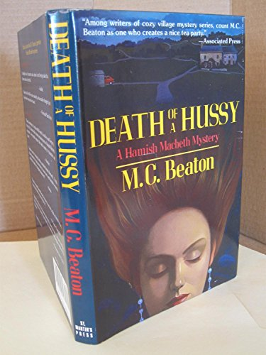 9780312050719: Death of a Hussy (Hamish Macbeth Mystery)