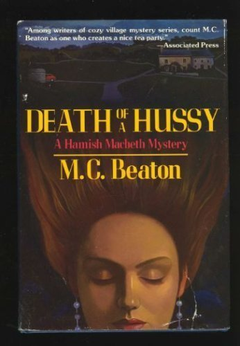 9780312050719: Death of a Hussy (Hamish Macbeth Mysteries, No. 5)