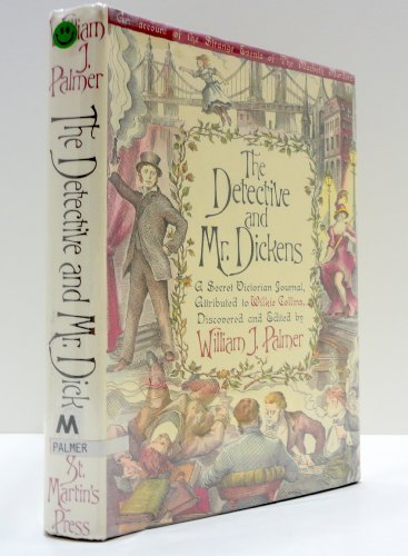 The Detective and Mr. Dickens: Being an Account of the Macbeth Murders and the Strange Events ...