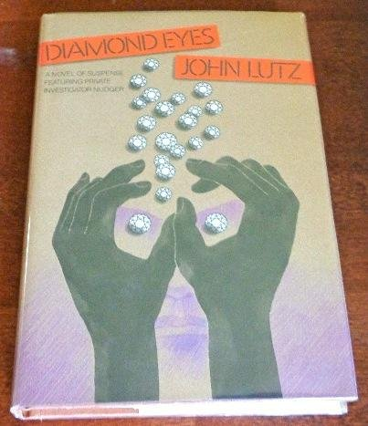 Diamond Eyes: Lutz, John