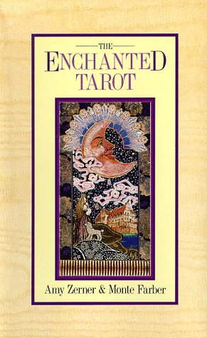 The Enchanted Tarot: Zerner, Amy, Farber, Monte