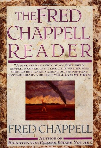 9780312050924: The Fred Chappell Reader