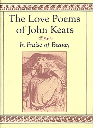 The Love Poems of John Keats: In: Keats, John
