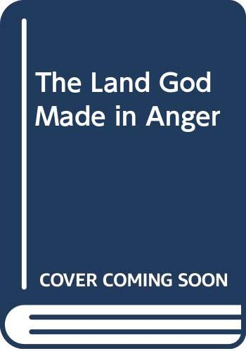 9780312051075: The Land God Made in Anger