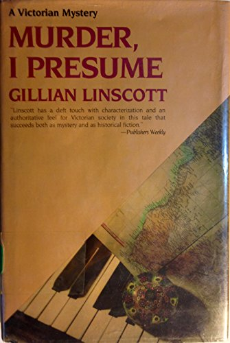 Murder, I Presume (A Victorian Mystery) (0312051328) by Linscott, Gillian