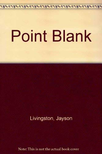 POINT BLANK (SIGNED): Livingston, Jayson