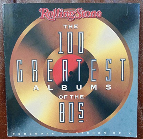 9780312051488: Rolling Stones 100 Greatest Albums of the 80's