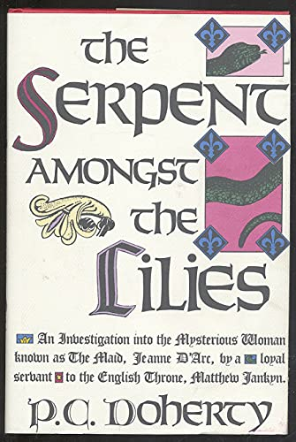 The Serpent Amongst the Lilies: An Investigation: P.C. Doherty