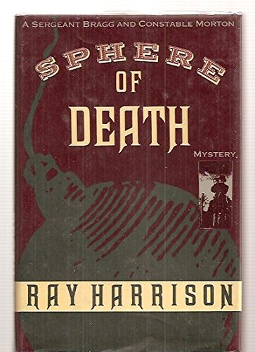 Sphere of Death: Ray Harrison
