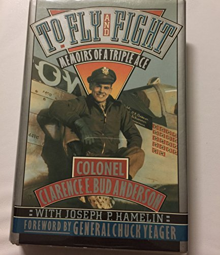 9780312051716: To Fly and Flight: Memoirs of a Triple Ace