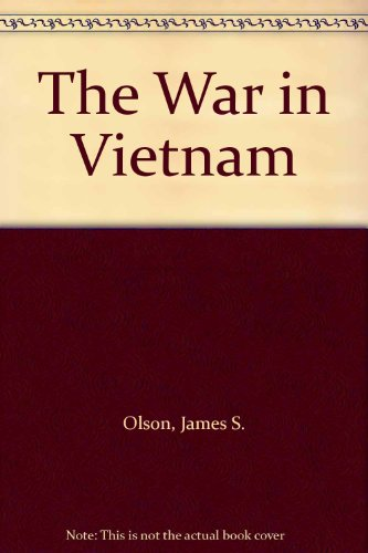 The War in Vietnam (0312052065) by James S. Olson