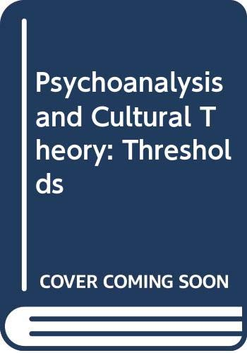 9780312052324: Psychoanalysis and Cultural Theory: Thresholds