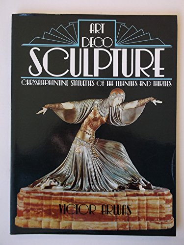 9780312052515: Art Deco Sculpture: Chryseloephantine Statues of the Twenties and Thirties