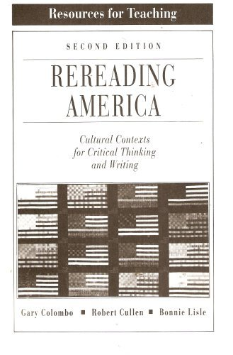9780312052553: Resources for Teaching for Rereading America: Cultural Contexts for Critical Thinking and Writing