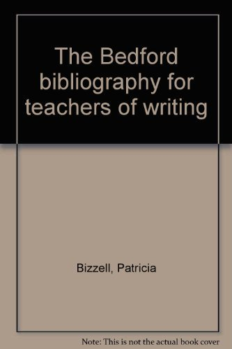 9780312053192: The Bedford bibliography for teachers of writing