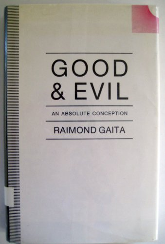 9780312053222: Good and Evil: An Absolute Conception
