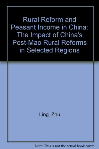 Rural Reform and Peasant Income in China: Ling, Zhu