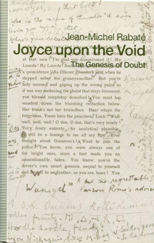 Joyce upon the Void: The Genesis of Doubt: Rabate, Jean-Michel