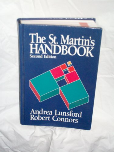 The St. Martin's Handbook: Lunsford, Andrea A; Connors, Robert