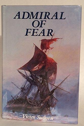 Admiral of Fear: Victor Suthren