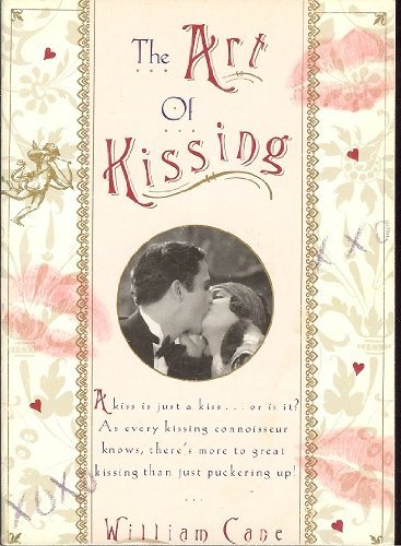 The Art Of Kissing: Cane, William