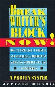 9780312053949: Break Writer's Block Now! (Writer's Library)