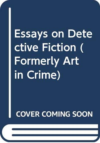 9780312053963: Essays on Detective Fiction (Formerly Art in Crime)